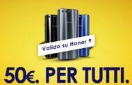 50€ di SCONTO per l'acquisto del nuovo Honor 9